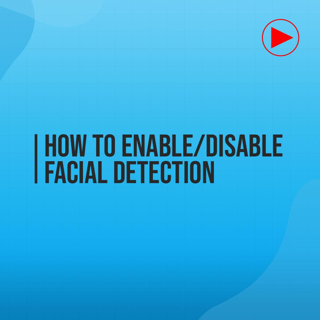 disable facial recognition